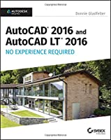 AutoCAD 2016 and AutoCAD LT 2016 No Experience Required Front Cover