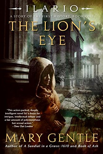 Download Ilario: The Lion's Eye: A Story of the First History, Book One (Ilario, A Story of the First History) pdf