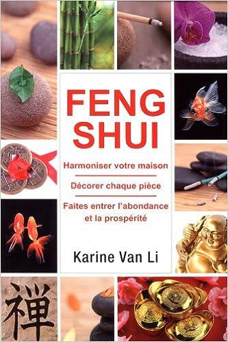 Ebook francais t l chargement gratuit feng shui dans votre maison by karine van li pdf ebook - Feng shui gratuit maison ...