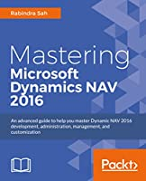 Mastering Microsoft Dynamics NAV 2016 Front Cover