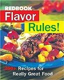 Redbook Flavor Rules!, Redbook Magazine Editors, 1588162168
