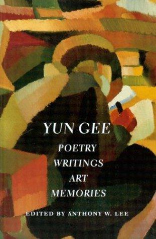 Read Online Yun Gee: Poetry, Writings, Art, Memories (Jacob Lawrence Series on American Artists) PDF