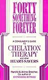 Forty Something Forever, Arline Brecher and Harold Brecher, 0927839466