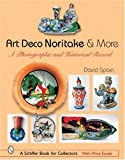 Art Deco Noritake & More: A Photographic and Historical Record (Schiffer Book for Collectors)