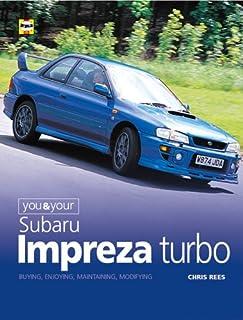 subaru impreza turbo haynes enthusiast guide series amazon co uk rh amazon co uk 2018 Impreza WRX 2018 Impreza WRX