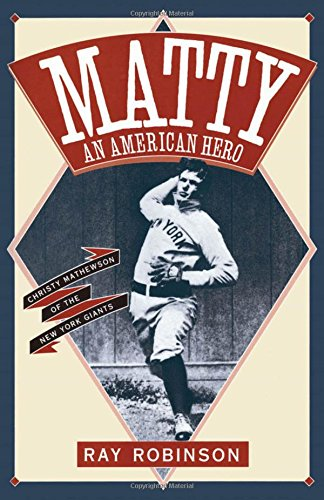 matty-an-american-hero-christy-mathewson-of-the-new-york-giants