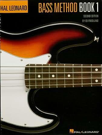 Hal Leonard Bass Method Book 1 (Hal Leonard Electric Bass