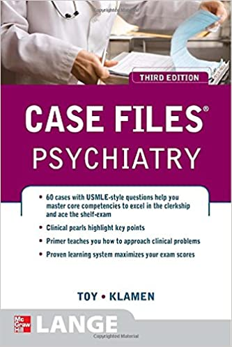 Case Files Psychiatry, Third Edition (LANGE Case Files