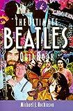 The Ultimate Beatles Quiz Book, Michael J. Hockinson, 0312071043