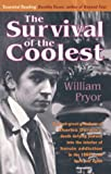 Survival of the Coolest, William Pryor, 1904555136