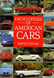 Encyclopedia of American Cars, David Vivian, 051710329X