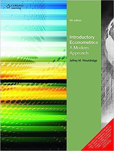 Introductory Econometrics A Modern Approach by Jeffrey M Wooldridge