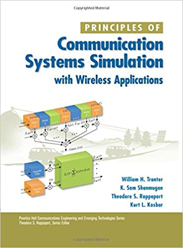 Principles of Communication Systems Simulation with Wireless ...