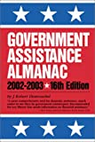 Government Assistance Almanac 2002-2003, J. Robert Dumouchel, 0780805801