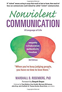 Nonviolent Communication A Language Of Life Marshall B  Nonviolent Communication A Language Of Life Rd Edition Lifechanging  Tools For