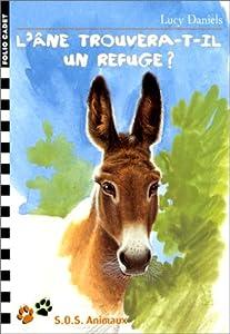 """Afficher """"SOS animaux n° 13 L'âne trouvera-t-il un refuge ?"""""""