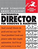 Macromedia Director MX 2004 for Windows and Macintosh, Mark Schaeffer and Andre Persidsky, 0321246675