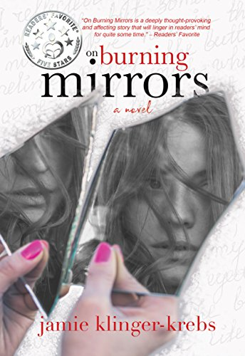 On Burning Mirrors by Jamie Klinger-Krebs