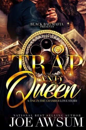 Trap and Queen: A one in the chamber love story (1)