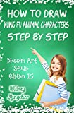 how to draw a panda - How to Draw Kung Fu Animal Characters Step by Step : Blossom Art Studio Ed 15: How to Draw Cartoon Animals for Kids and Beginners (Cartooning for Kids) (Volume 1)