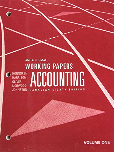 Working Papers for Accounting, Volume 1, Canadian Eighth Edition