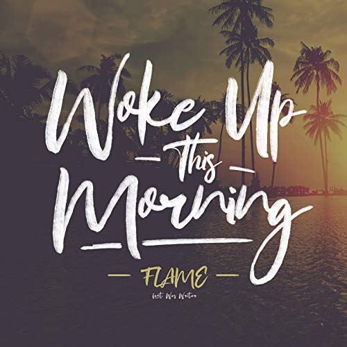 Woke Up This Morning - Single (feat. Wes Writer) - Single