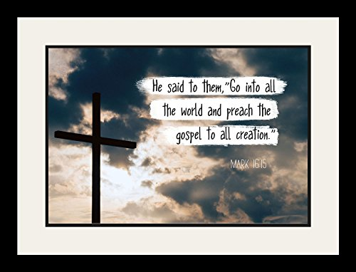 Mark 16:15 Go Into All The World - Christian Poster, Print, Picture or Framed Wall Art Decor - Bible Verse Collection - Religious Gift For Holidays Christmas Baptism (19x25 Framed) by WeSellPhotos