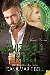 The Wizard King (Heart's Desire Book 3)