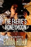 The Faerie's Honeymoon (Hidden Series)