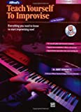 Alfred's Teach Yourself to Improvise at the Keyboard, Bert Konowitz, 073902017X