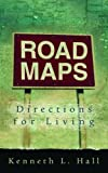 Road Maps, Kenneth L. Hall, 0802485235