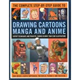 The Complete Step-By-Step Guide to Drawing Cartoons, Manga and Anime: Expert techniques and projects, shown in more than 2000 illustrations