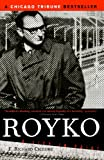 img - for Royko: A Life in Print book / textbook / text book