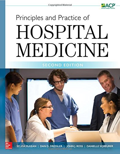 Principles and Practice of Hospital Medicine, Second Edition by McGraw-Hill Education / Medical