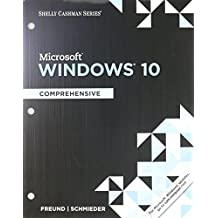 Shelly Cashman Series Microsoft Windows 10 Comprehensive Loose Leaf Version