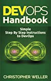 img - for DevOps Handbook: Simple Step By Step Instructions to DevOps book / textbook / text book