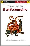 Il confucianesimo (Farsi un'idea)