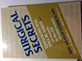 Surgical Secrets : Questions You Will Be Asked on Rounds in the OR, on Oral Exams, Charles M. Abernathy, Alden H. Harken, 1560530138