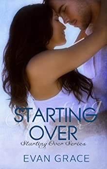 Starting Over (Starting Over Series Book 1) by [Grace, Evan]