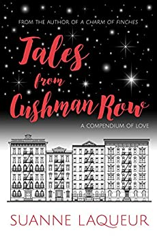 Tales from Cushman Row: A Compendium of Love (Venery) by [Laqueur, Suanne]