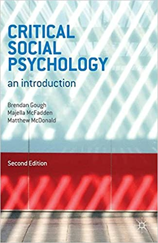 Critical social psychology an introduction amazon brendan critical social psychology an introduction amazon brendan gough majella mcfadden matthew mcdonald 9780230303850 books fandeluxe Image collections