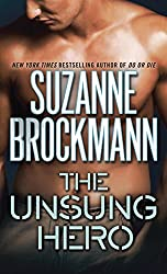 The Unsung Hero (Troubleshooters Book 1)