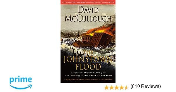 The Johnstown Flood: David McCullough: 9780671207144: Amazon.com ...