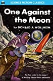 One Against the Moon, Donald A. Wollheim, 1612871526