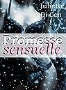 Promesse sensuelle par Di Cen