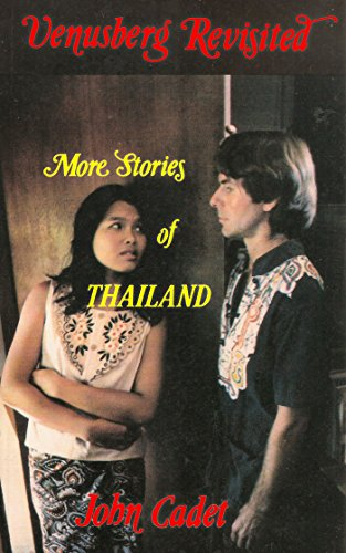 Venusberg Revisited More Stories Of Thailand Kindle Edition By