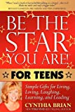 Be the Star You Are! for Teens, Cynthia Brian, 1600376320