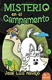 Misterio en el Campamento, José Luis Navajo, 8492726792