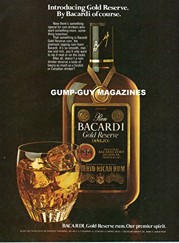(Magazine Print Ad From 1981 For RON BACARDI GOLD RESERVE ANEJO PUERTO RICAN RUM, OUR PREMIER SPIRIT)