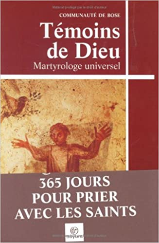 En ligne téléchargement Témoins de Dieu : Martyrologe universel pdf